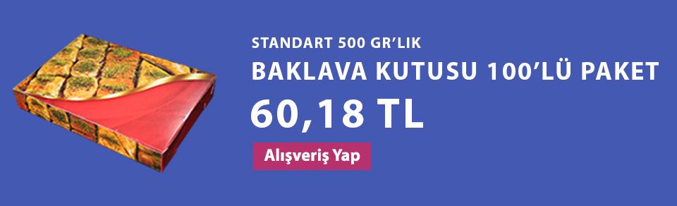 STANDART 500 GR'LIK BAKLAVA KUTUSU 100'LÜ PAKET